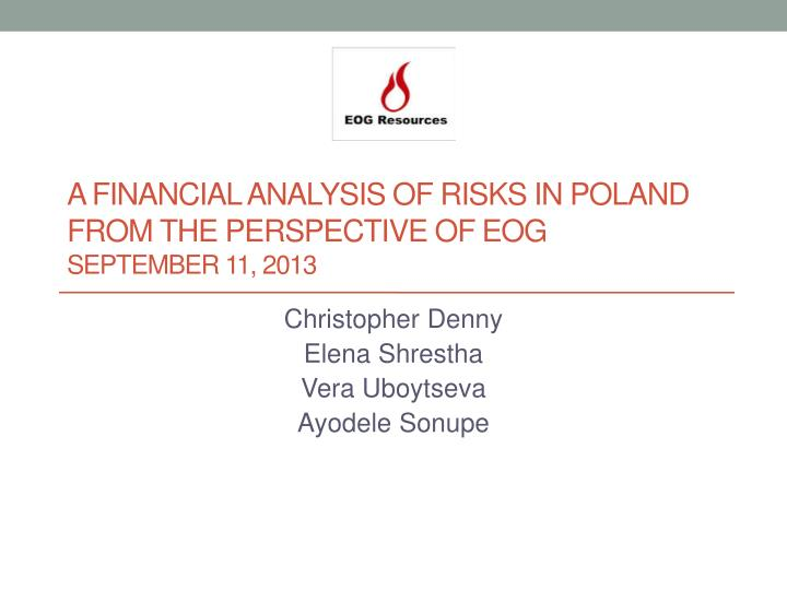 A financial analysis of risks in poland from the perspective of eog september 11 2013