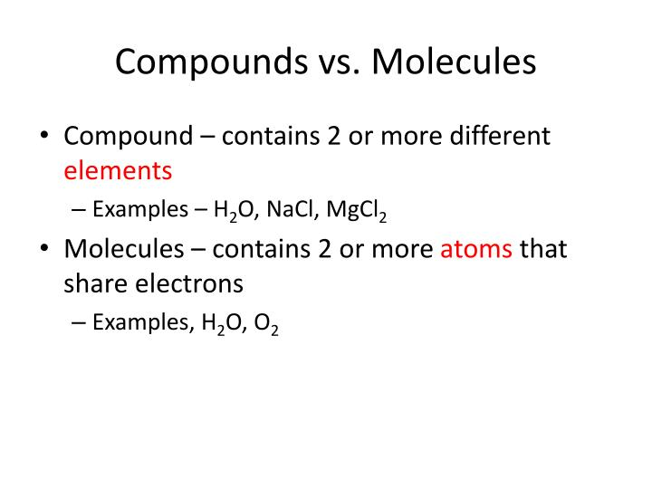 Compounds vs. Molecules