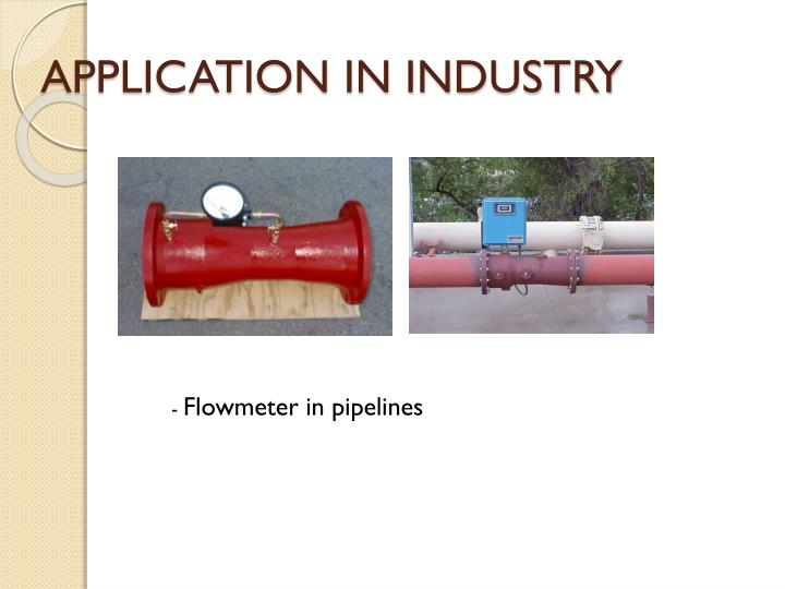 APPLICATION IN INDUSTRY