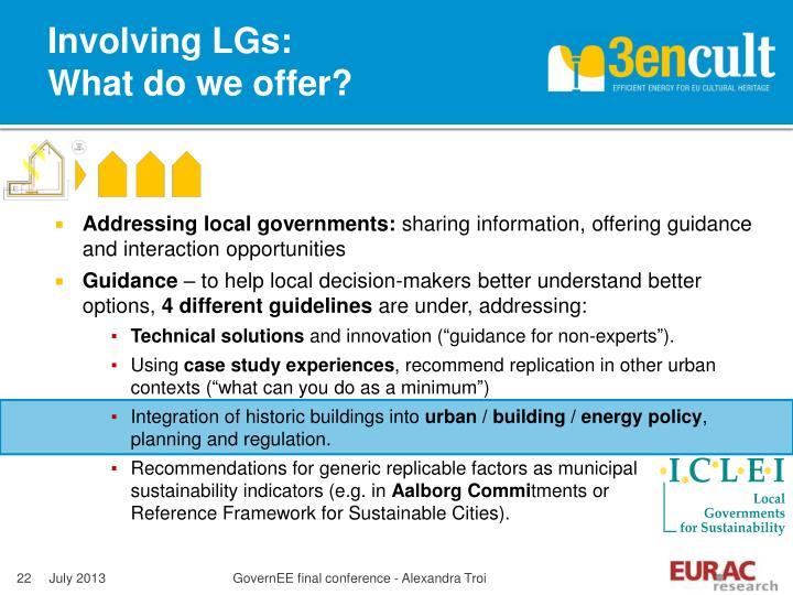 Involving LGs: