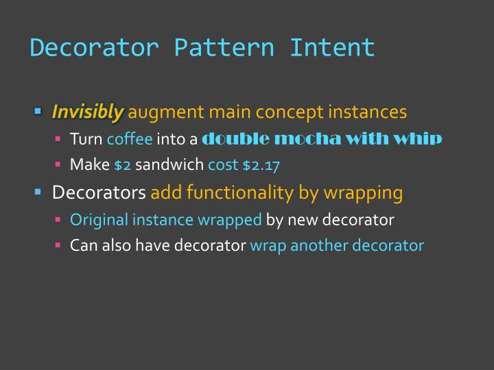 Decorator pattern intent