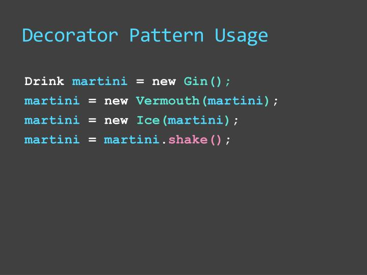 Decorator Pattern Usage