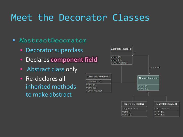 Meet the Decorator Classes