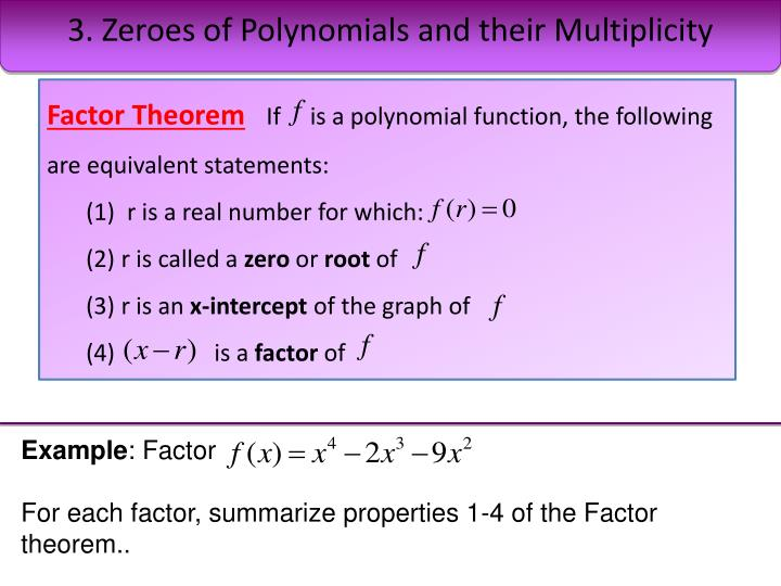 3. Zeroes of Polynomials and their Multiplicity