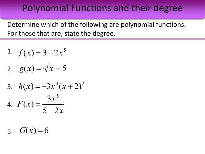 Polynomial Functions and their degree