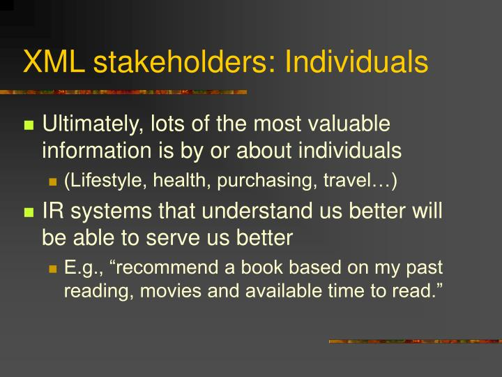 XML stakeholders: Individuals
