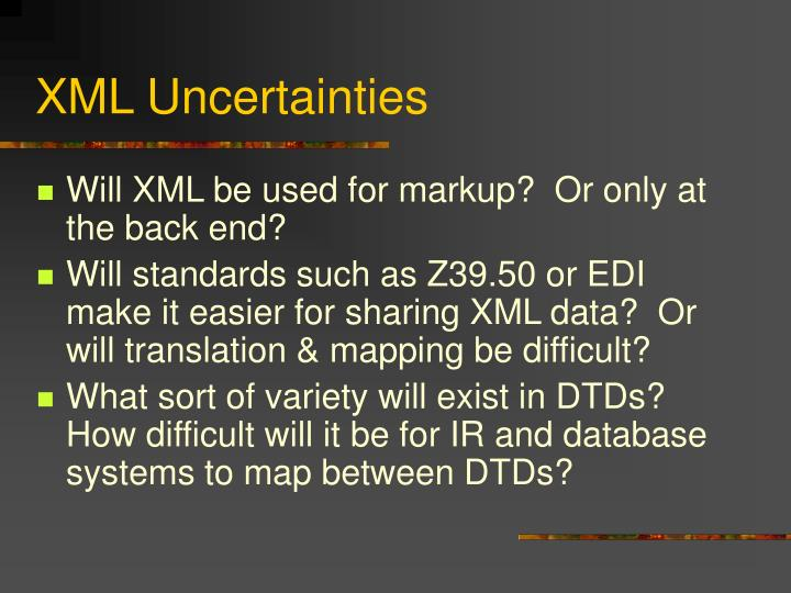 XML Uncertainties