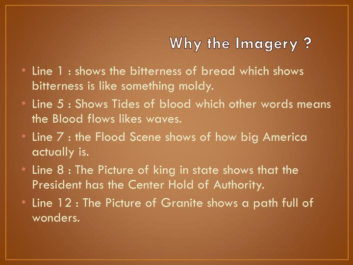Why the Imagery ?