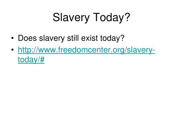 Slavery Today?