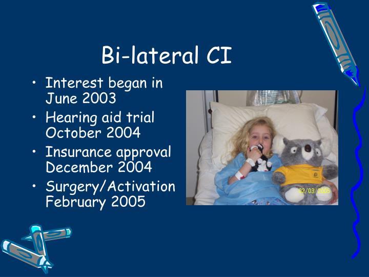 Bi-lateral CI
