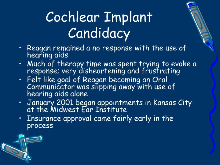 Cochlear Implant Candidacy