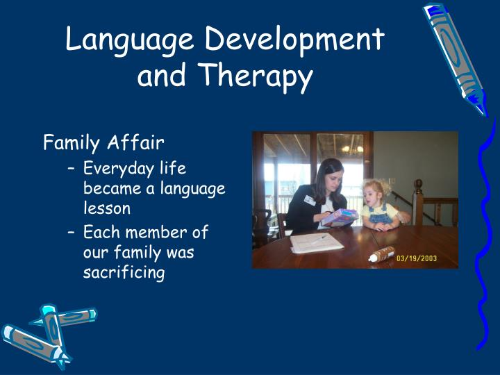 Language Development and Therapy