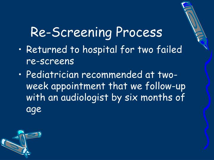 Re-Screening Process