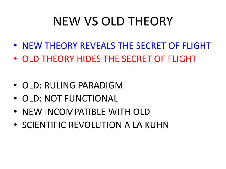 NEW VS OLD THEORY