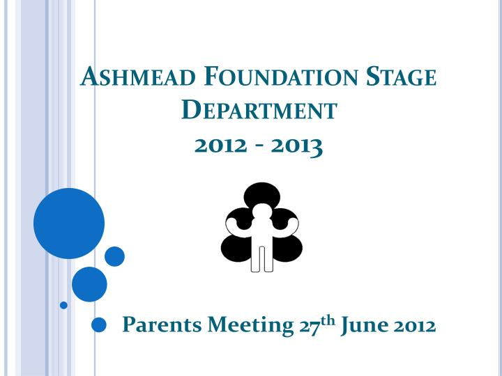 Ashmead foundation stage department 2012 2013