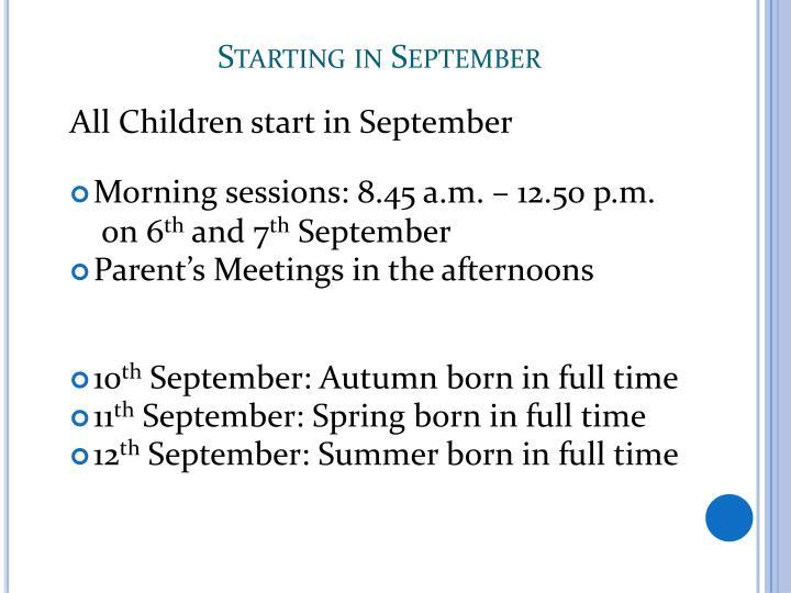Starting in September