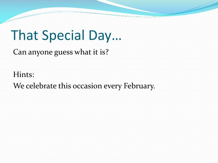 That Special Day…