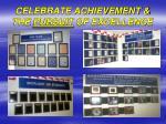 celebrate achievement the pursuit of excellence