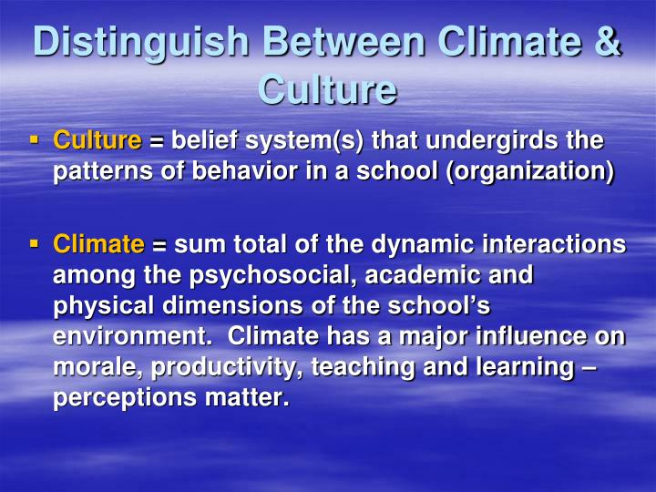 Distinguish Between Climate & Culture