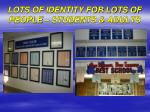 lots of identity for lots of people students adults