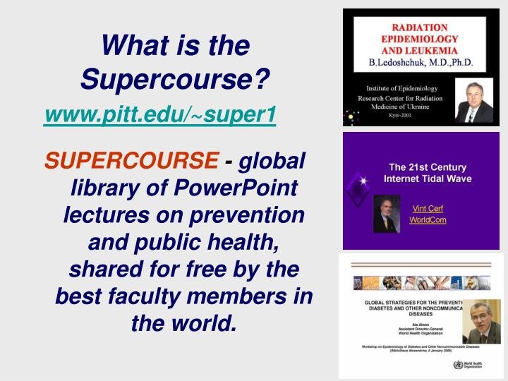 What is the supercourse