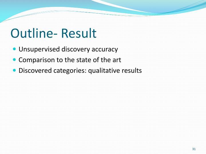 Outline- Result