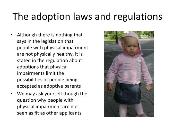 The adoption laws and regulations