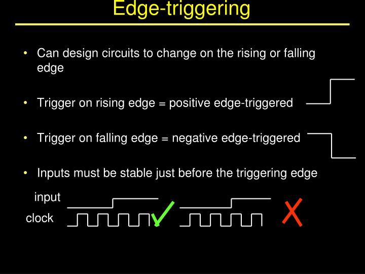 Edge-triggering