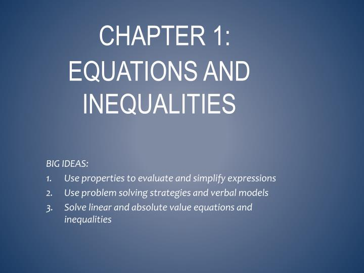 Chapter 1 equations and inequalities