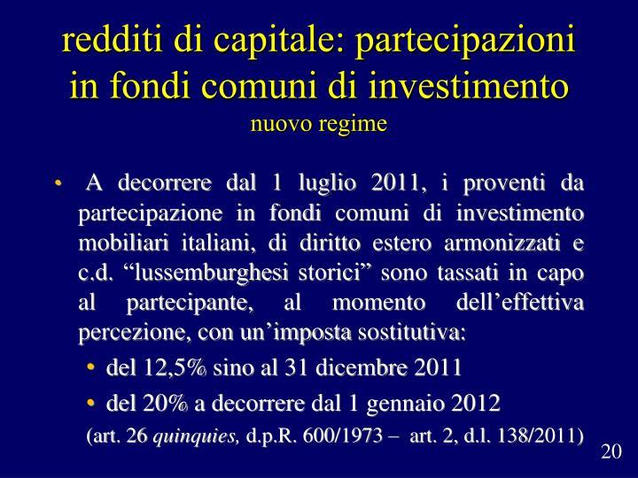 redditi di capitale: partecipazioni in fondi comuni di investimento