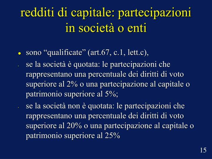 redditi di capitale: partecipazioni in società o enti