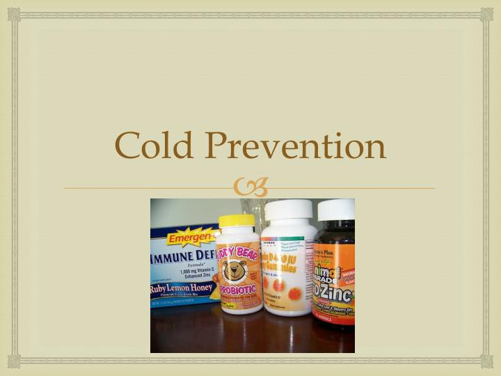 Cold Prevention