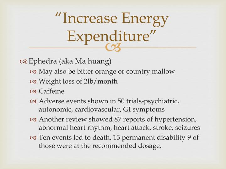 """Increase Energy Expenditure"""