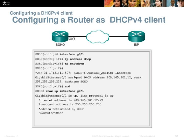 Configuring a DHCPv4 client