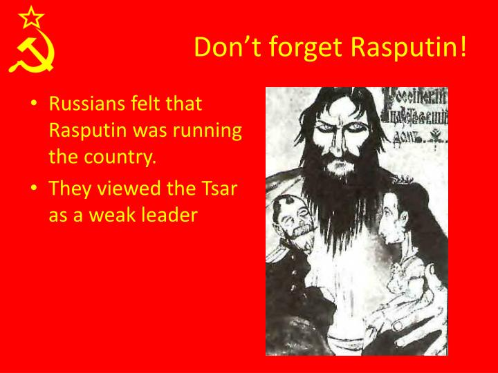 Don't forget Rasputin!