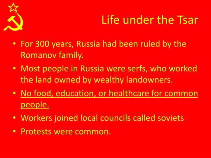 Life under the Tsar
