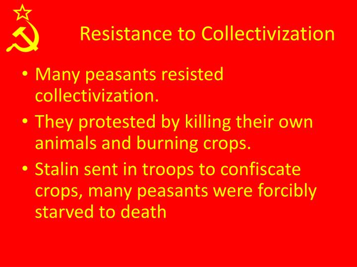 Resistance to Collectivization