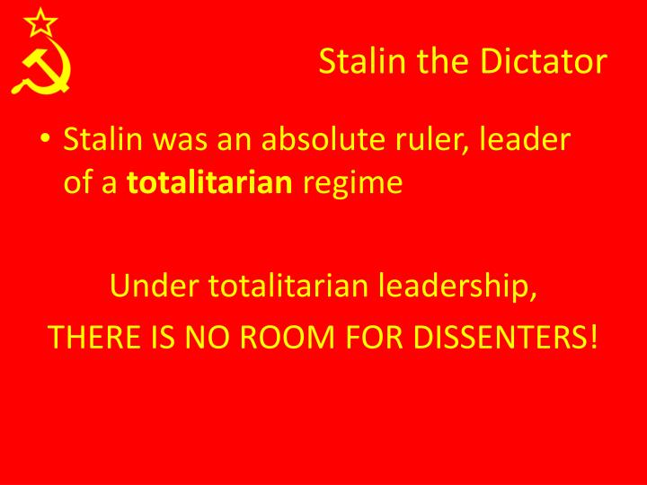 Stalin the Dictator