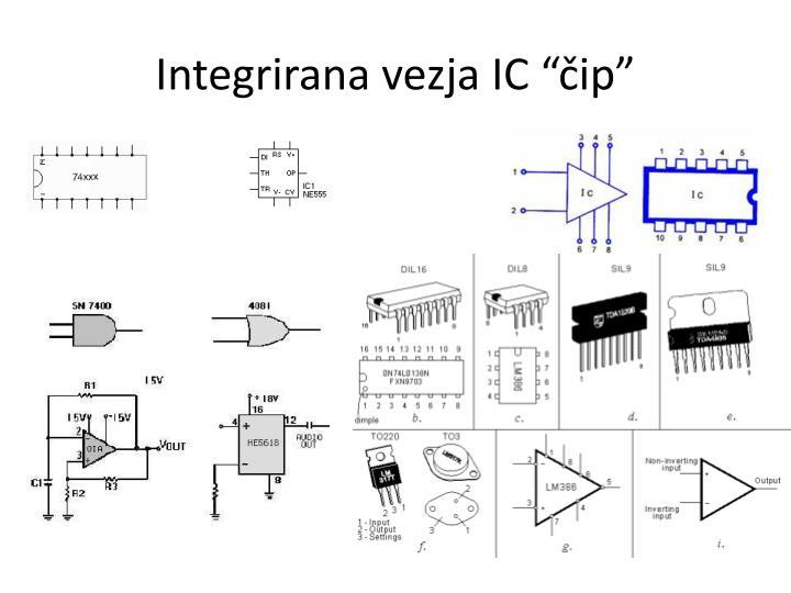 "Integrirana vezja IC ""čip"""