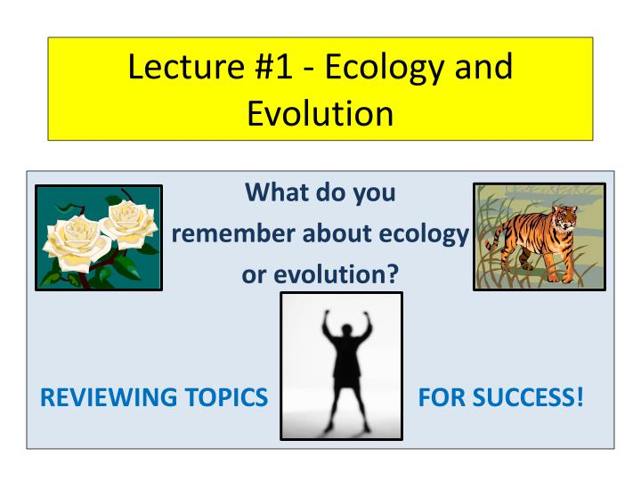 Lecture 1 ecology and evolution