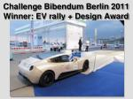 challenge bibendum berlin 2011 winner ev rally design award