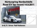 n rburgring nordschleife road ev lap record 14 9 2011