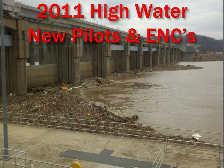 2011 high water new pilots enc s