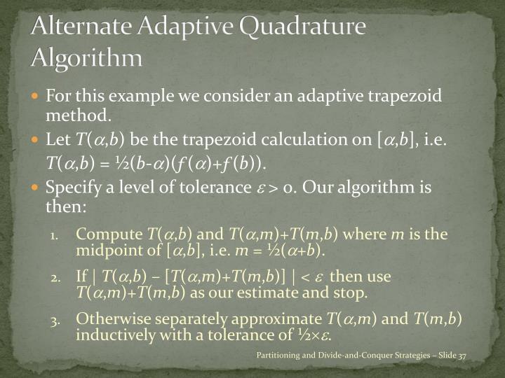 Alternate Adaptive