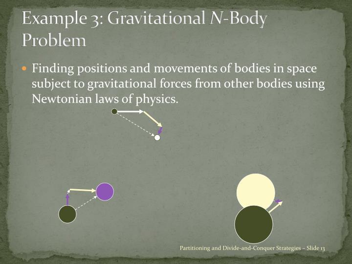 Example 3: Gravitational