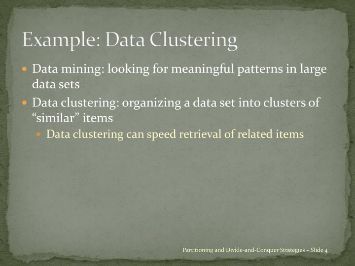 Example: Data Clustering
