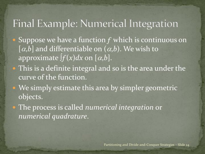 Final Example: Numerical Integration