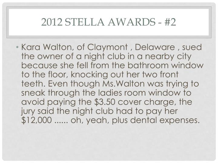 2012 Stella Awards - #2