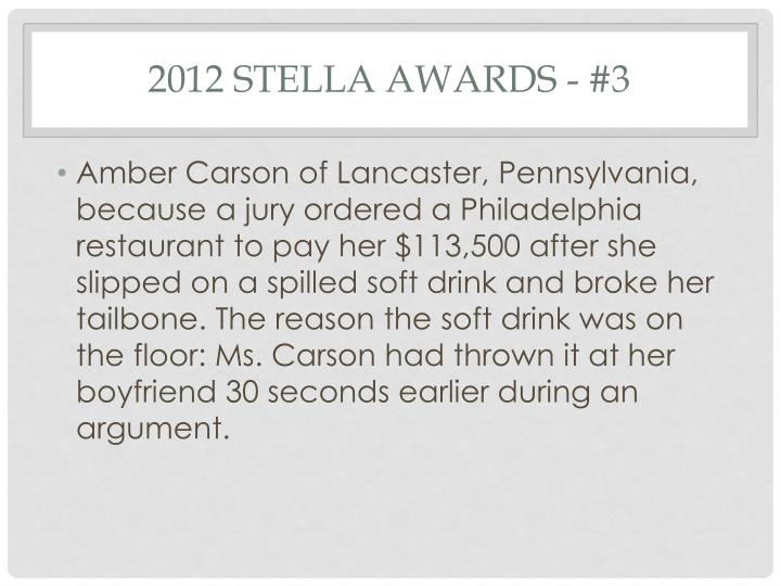 2012 Stella Awards - #3