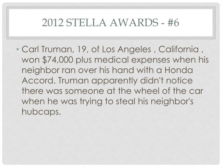 2012 Stella Awards - #6